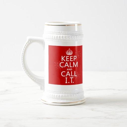 Guarde la calma y llámela (cualquier color) jarra de cerveza
