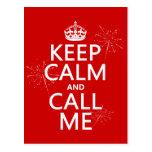 Guarde la calma y llámeme (cualquier color de fond postales