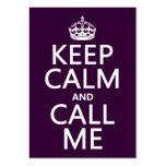 Guarde la calma y llámeme (cualquier color) plantillas de tarjeta de negocio