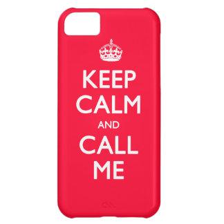 Guarde la calma y llámeme funda para iPhone 5C