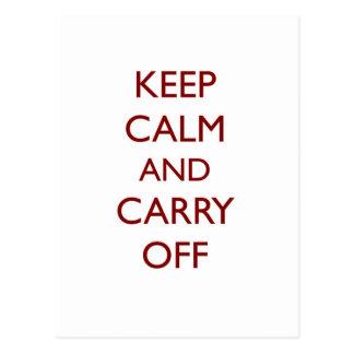 Guarde la calma y lleve apagado el lema del postales