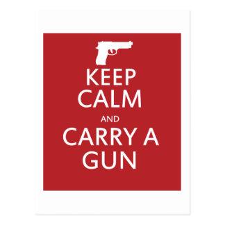 Guarde la calma y lleve un arma tarjeta postal
