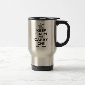 Guarde la calma y lleve uno taza de viaje