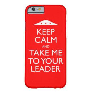 Guarde la calma y lléveme a su caso del iPhone 6 Funda De iPhone 6 Barely There