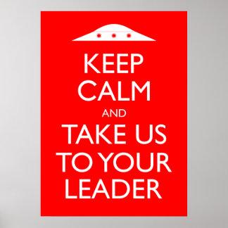 Guarde la calma y llévenos a su poster del líder póster