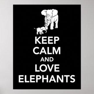 Guarde la calma y los elefantes del amor imprimen