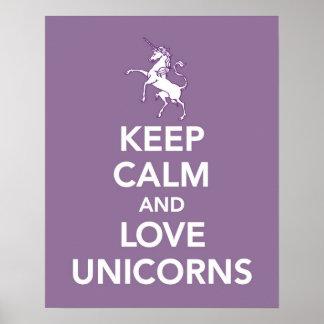 Guarde la calma y los unicornios del amor imprimen póster