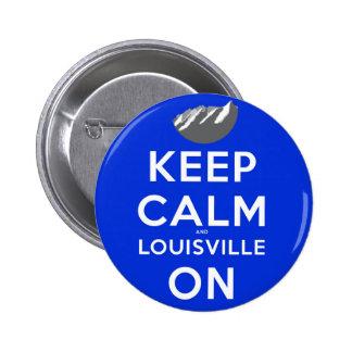 Guarde la calma y Louisville en Louisville, Colora Pins