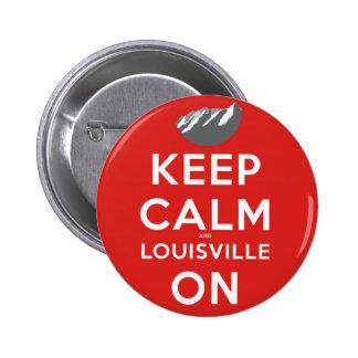 Guarde la calma y Louisville en Louisville, Colora Pin