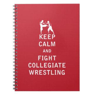 Guarde la calma y luche la lucha colegial libretas