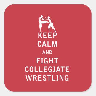 Guarde la calma y luche la lucha colegial pegatina cuadrada