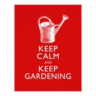 """Guarde la calma y mantenga al jardinero que invitación 4.25"""" x 5.5"""""""