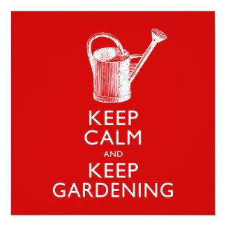 """Guarde la calma y mantenga al jardinero que invitación 5.25"""" x 5.25"""""""