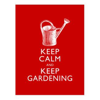 Guarde la calma y mantenga al jardinero que postal