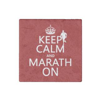 Guarde la calma y Marath encendido Imán De Piedra