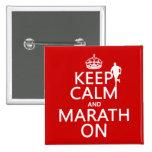 Guarde la calma y Marath encendido Pin
