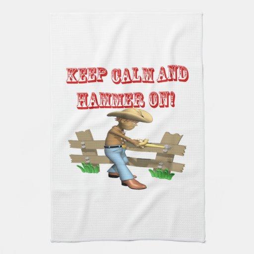 Guarde la calma y martille encendido toallas