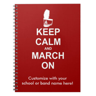 ¡Guarde la calma y marzo en el cuaderno - para