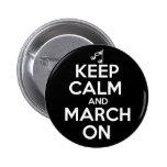 Guarde la calma y marzo encendido pin