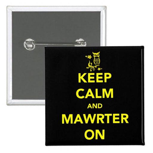 Guarde la calma y Mawrter en el botón Pins