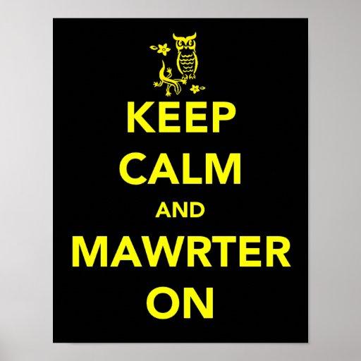 Guarde la calma y Mawrter en el poster