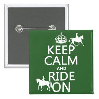 Guarde la calma y monte encendido - los caballos, pin cuadrado