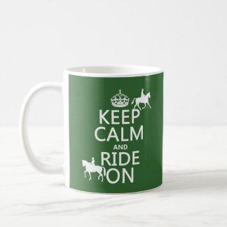 Guarde la calma y monte encendido - los caballos, taza de café