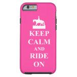 Guarde la calma y monte encendido, rosado funda de iPhone 6 tough