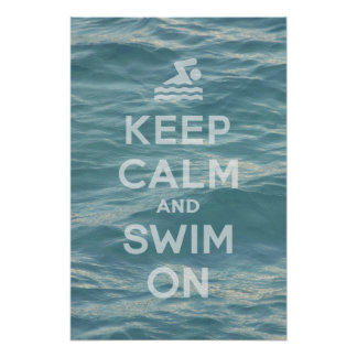 Guarde la calma y nade en el poster
