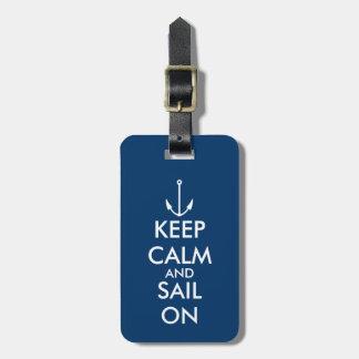 Guarde la calma y navegue en etiqueta del equipaje etiqueta para maleta