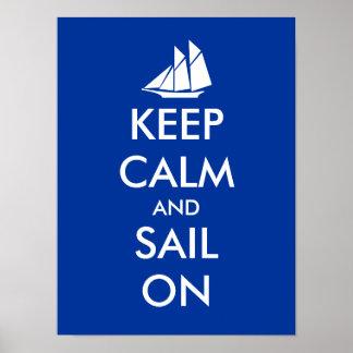 Guarde la calma y navegue en la impresión del post póster