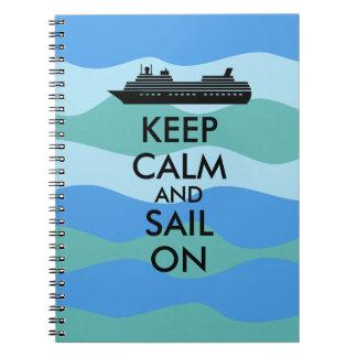 Guarde la calma y navegue en personalizado del spiral notebook