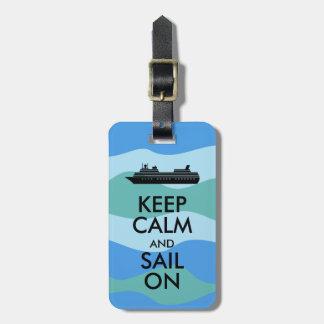Guarde la calma y navegue en personalizado del etiquetas de maletas