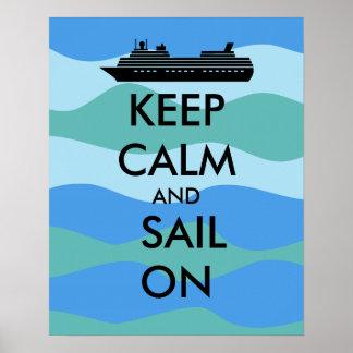 Guarde la calma y navegue en personalizado del póster