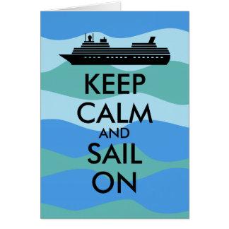 Guarde la calma y navegue en personalizado del tarjeta de felicitación