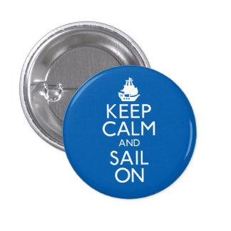 Guarde la calma y navegue encendido pin redondo 2,5 cm