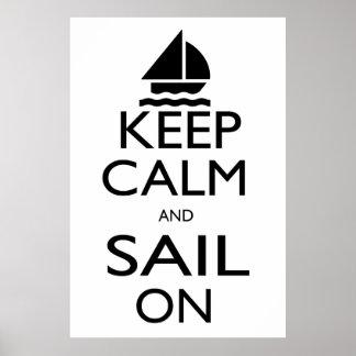 Guarde la calma y navegue encendido póster