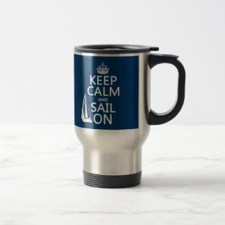 Guarde la calma y navegue encendido - todos los co taza de viaje de acero inoxidable