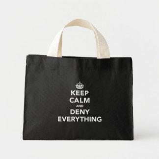 Guarde la calma y niegue todo bolsas