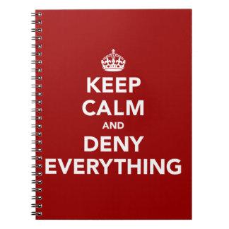 Guarde la calma y niegue todo cuaderno
