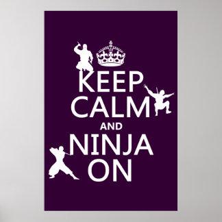 Guarde la calma y Ninja en (en cualquier color) Posters