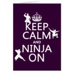 Guarde la calma y Ninja en (en cualquier color) Tarjeta
