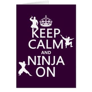 Guarde la calma y Ninja en (en cualquier color) Tarjeta De Felicitación
