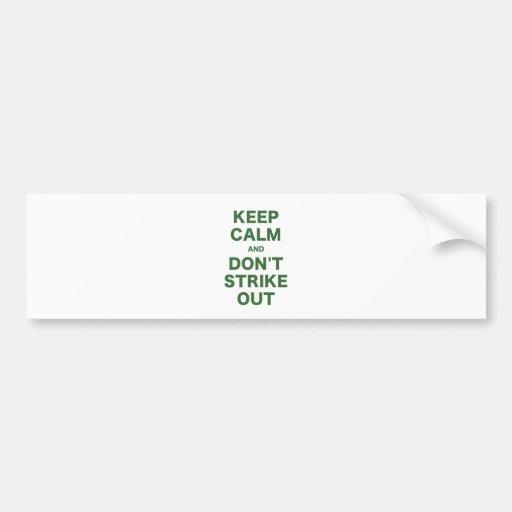 Guarde la calma y no pegue hacia fuera pegatina para auto