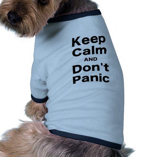 Guarde la calma y no se atierre camiseta con mangas para perro