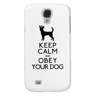 Guarde la calma y obedezca su perro funda para galaxy s4