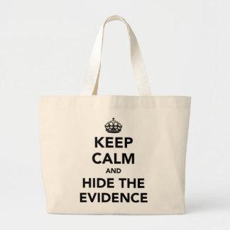 Guarde la calma y oculte las pruebas bolsa de mano