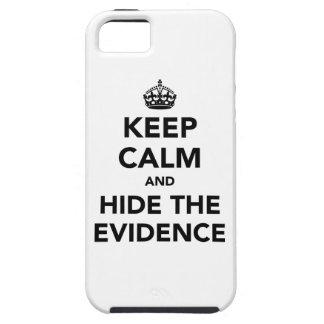 Guarde la calma y oculte las pruebas funda para iPhone SE/5/5s