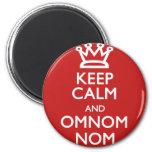 Guarde la calma y OmNom Nom Imanes Para Frigoríficos