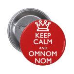 Guarde la calma y OmNom Nom Pins